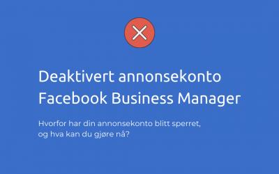 Deaktivert annonsekonto på Facebook Business Manager? 10 mulige årsaker og løsninger