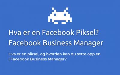 Hva er en Facebook Piksel?