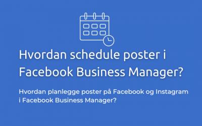 Facebook Business: Hvordan Schedule poster i Facebook